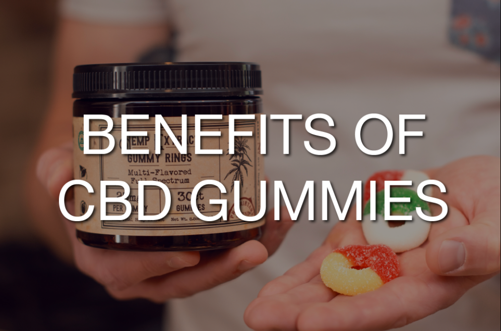 What Are The Several Benefits Of Using Cbd Gummies?